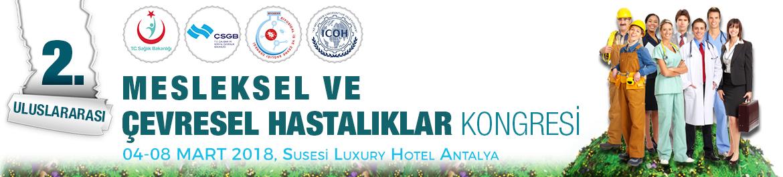 Mesleksel ve Çevresel Hastalıklar Kongresi 2018 4th - 8th March 2018 at Antalya